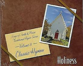 Songs of Faith and Praise Traditional Vol. 8 Holiness (Classic Hymns)