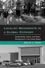 Localist Movements in a Global Economy: Sustainability, Justice, and-ExLibrary
