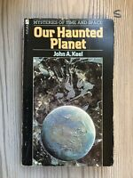 Our Haunted Planet by John Keel 1975 First Edition Paperback , Scarce