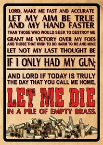 """LORD MAKE ME FAST AND ACCURATE LET MY AIM BE TRUE"" TIN SIGN 12'X16"""