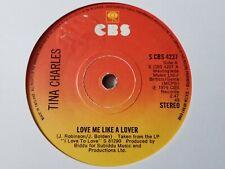 "TINA CHARLES - LOVE ME LIKE A LOVER  7"" VINYL SINGLE"
