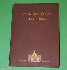 Il primo anno mariano della Storia - Edizione Organizzazione Trans Video 1955