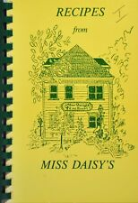 Recipes from Miss Daisy's by Daisy King (1985, Spiral, Reprint)