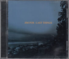 Jim Fox : Last Things CD  FASTPOST