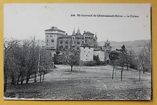 Carte postale ancienne ST LAURENT DE CHAMOUSSET - Le Château