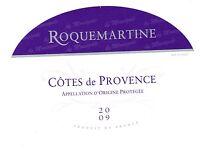Etiquette de vin - Wine Label - Côtes de Provence - ROQUEMARTINE - 2009