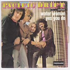 SP 45 TOURS PACIFIC DRIFT  WATER WOMAN  1970