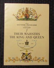 1939 THEIR MAJESTIES THE KING AND QUEEN Visit To Calgary Souvenir Program VF-