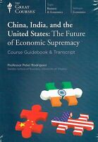 Great Courses China, India & the United States The Future of Economic Supremacy