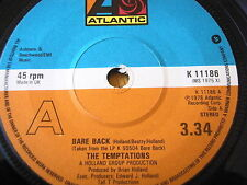 "THE TEMPTATIONS - BARE BACK   7"" VINYL"
