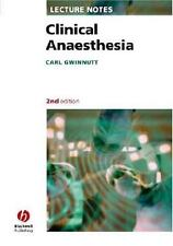 Clinical Anaesthesia (Lecture Notes)