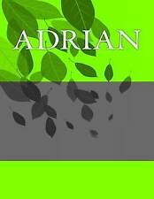 Adrian: Personalized Journals - Write in Books - Blank Books You  by Barnett, H.