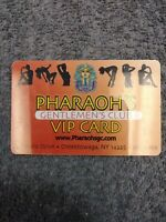 Pharaoh's Gentlemen's Club VIP Card Cheektowaga NY Collectable