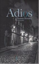 ADIOS, par Thomas MORALES, PIERRE-GUILLAUME DE ROUX