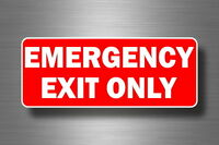 Sticker emergency only sign exit only notice caution safety building caution
