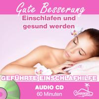 CD - Geführte Meditation Gute Besserung - Einschlafen & gesund werden - Ohrinsel