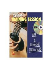 Guitar Training Session Riff & Ritmiche Unplugged Learn to Play MUSIC BOOK & CD