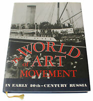 The World of Art movement in early 20th-century Russia hardcover book