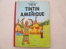 TINTIN EN AMERIQUE B21bis b21 bis 1957 BE/TBE