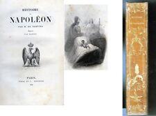 C1 NAPOLEON Norvins HISTOIRE DE NAPOLEON Furne 1839 ILLUSTRE PAR RAFFET Relie