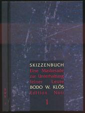 Bodo W. Klös: Skizzenbuch Nr. 1 (1999). Nummerierte, signierte Ausgabe.