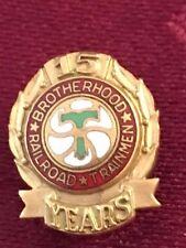 Brotherhood Railroad Trainmen 15 year Gold Filled Pin