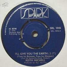 """Keith Michell(7"""" Vinyl)I'll Give You The Earth / I'm Suprised-Spark Blu-Ex/NM"""