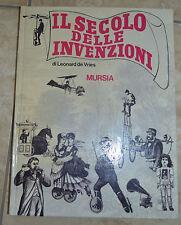 LEONARD DE VRIES AMSTEL- IL SECOLO DELLE INVENZIONI - ED:MURSIA - ANNO:1971 (CO)