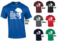 I'M WITH BORIS JOHNSON. VOTE LEAVE T-SHIRT - EURO REFERENDUM 2016 BREXIT EU OUT