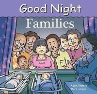 Good Night Families (Good Night Our World) by Mark Jasper,Adam Gamble, NEW Book,