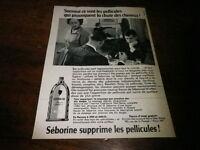 SEBORINE - TONIQUE CAPILLAIRE -  Publicité de presse / Press advert !!! 1956 !!!