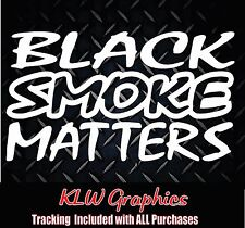 Black Smoke Matters * Vinyl Decal Stickers Turbo Diesel Truck Crew Cab 1500 2500