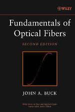 Fundamentals of Optical Fibers by Buck, John A.