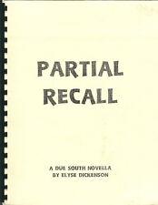 DUE SOUTH fanzine PARTIAL RECALL