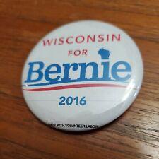 Bernie Sanders 2016 Democratic Presidental Campaign Button Pin Wisconsin