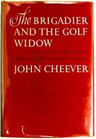 The Brigadier and The Golf Widow - John Cheever PRISTINE H/C First Edition, 1964