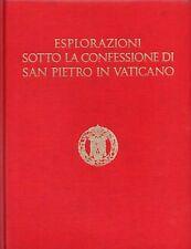 Esplorazioni sotto la confessione di San Pietro in Vaticano