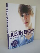 Justin Bieber, First Step 2 Forever: My Story by Justin Bieber