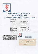 WILLIE HURRELL MILLWALL 1946-1953 RARE ORIGINAL HAND SIGNED CUTTING/CARD