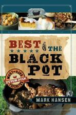 Best of the Black Pot: Must-Have Dutch Oven Favorites Book by Mark Hansen-NEW!