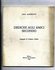 Lina Angioletti # DEDICHE AGLI AMICI SECONDO #Edizioni del Triangolo 1980 Milano