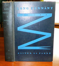 Long Pennant. Oliver LaFarge. 1933 Privateer Piracy Robbing British Ships