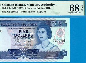 SOLOMON ISLANDS-5 $-1977-A/1-LOW S/N 000705-P.6a *PMG 68 SUPERB GEM UNC*TOP POP*