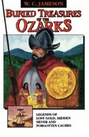 Buried Treasures of the Ozarks by Jameson, W.C.