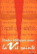 Etudes Bibliques Pour La Vie Sainte (French: Basic Bible Studies for the Spirit-
