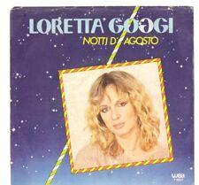 LORETTA GOGGI - NOTTI D'AGOSTO - NUN T'ALLARGA'