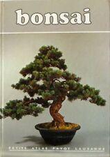 Petit Atlas Payot Lausanne Bonsai  Ulrich Dietiker - arbres nains japonais -