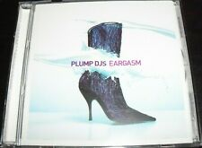 Plump DJs ‎– Eargasm CD – Like New