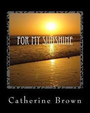 For My Sunshine (2013, Paperback)