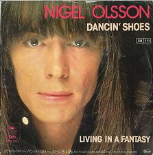DISCO 45 giri   Nigel Olsson - Dancin' Shoes / Living In A Fantasy